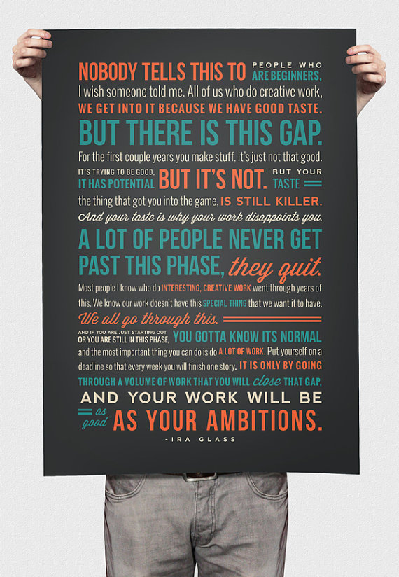 ira glass creativity quote print