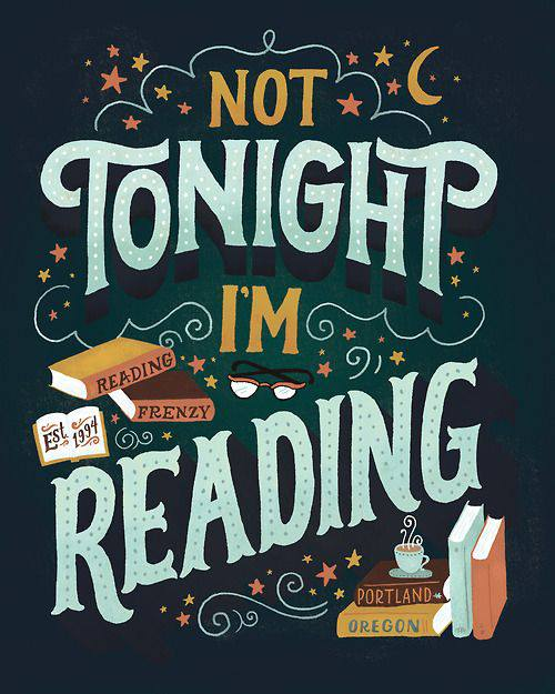 reading print not tonight I'm reading