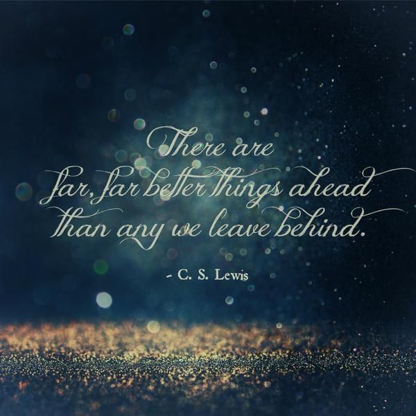far better things C.S. Lewis quote