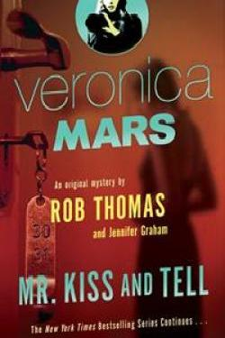 Mr Kiss and Tell Veronica Mars